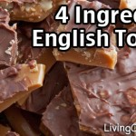English Toffee Recipe With Just 4 Ingredients