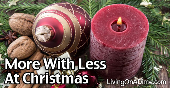 How to Have More with Less at Christmas