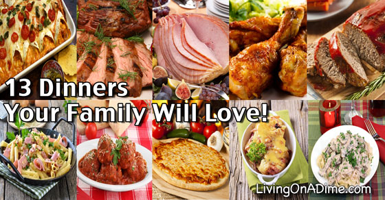 13 Easy Family Menu Ideas – Dinners Your Family Will Love