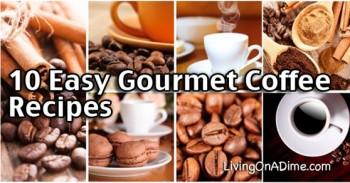 10 Easy Gourmet Coffee Recipes