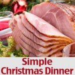 Simple Christmas Dinner Recipes and Ideas