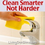 Clean Smarter, Not Harder!