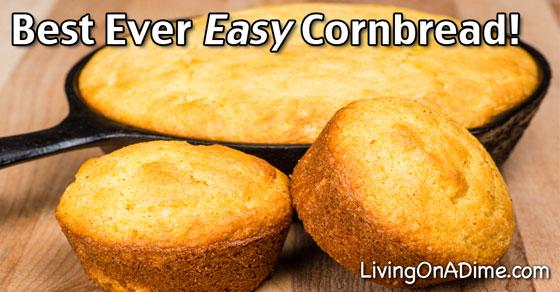 Best Ever Easy Cornbread Recipe