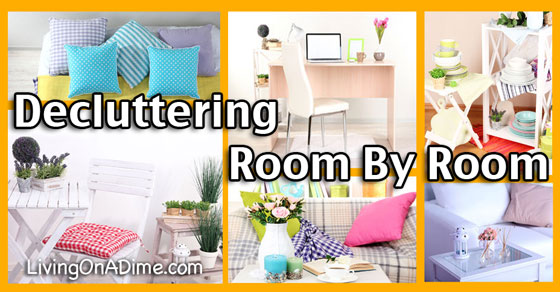 Declutter Your Home decluttering your home roomroom - living on a dime
