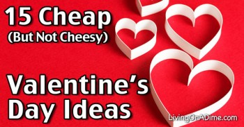 15 Cheap But Not Cheesy Valentine's Day Ideas