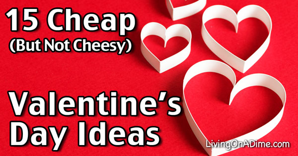 15 Cheap Valentine