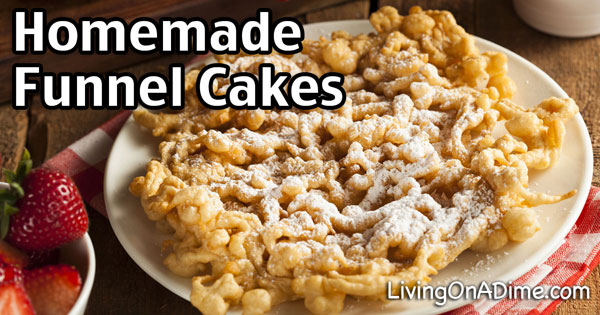Homemade Funnel Cakes Recipe