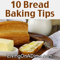 10 Tips For Baking Homemade Bread