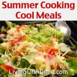 Summer Cooking – Cool Meals