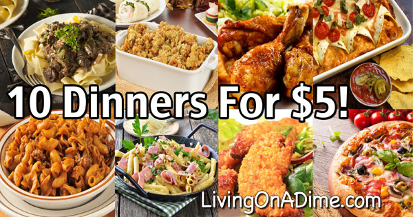 10 Dinners For $5 – Cheap Dinner Recipes And Ideas