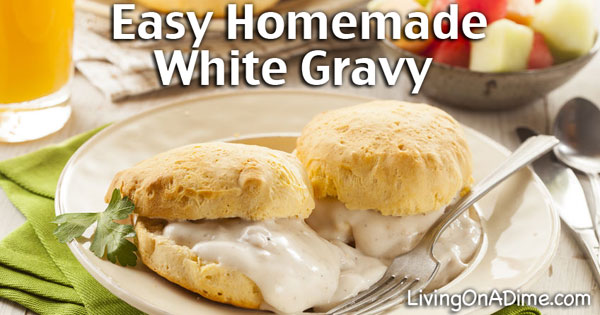 Homemade White Gravy Recipe