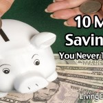 10 Money Saving Tips You Never Thought Of – Frugal Living Tips