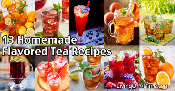13 Homemade Flavored Tea Recipes