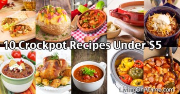10 Crockpot Recipes Under $5 – Easy Meals Your Family Will Love!