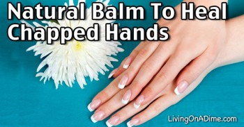 How To Heal Chapped Hands – Natural Recipe For Winter Dry Skin