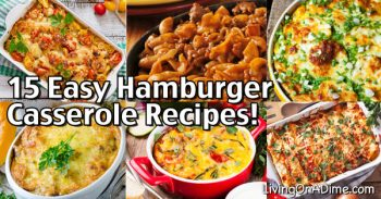 Hamburger Casserole Recipes For Quick And Easy Meals!