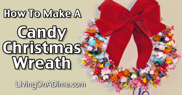 How To Make A Candy Christmas Wreath