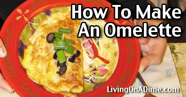 How To Make An Easy Omelette