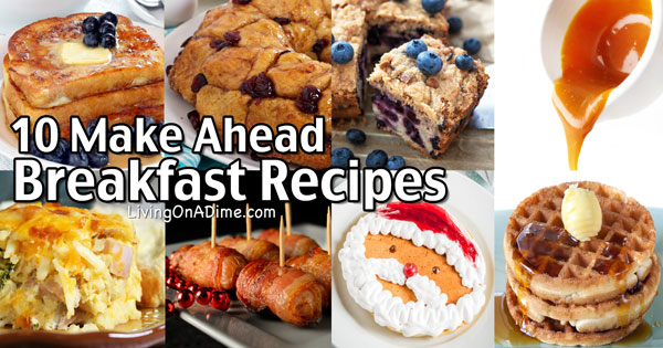 10 Easy Make Ahead Breakfast Recipes – Christmas Breakfast Ideas