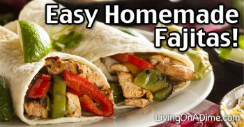 Easy Homemade Fajitas Recipe