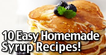 10 Simple Homemade Syrup Recipes – Easy Pancake Syrup