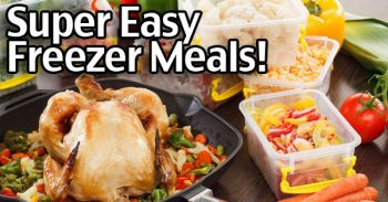 Easy Freezer Meals! 3 Tips And Freezer Meal Recipes To Make It Simpler!