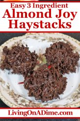 These 3 ingredient Almond Joy haystacks are a super yummy variation on my husband Mike's favorite Christmas candy, coconut haystacks! They're super easy and quick to make and this version tastes like an Almond Joy candy bar! Find this and lots more easy Christmas candy recipes with 3 ingredients or less here!