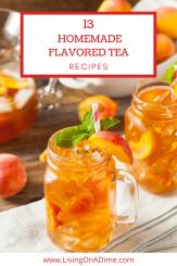 Homemade Flavored Tea