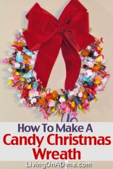 Free How To Make A Candy Christmas Wreath e-Book And Video!