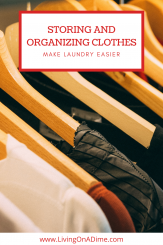 Storing And Organizing Clothes – Make Laundry Easier