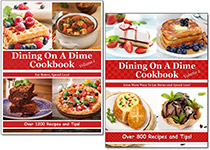 Dining On A Dime Cookbooks - Save on Groceries With Easy Recipes for Tasty Dinners!