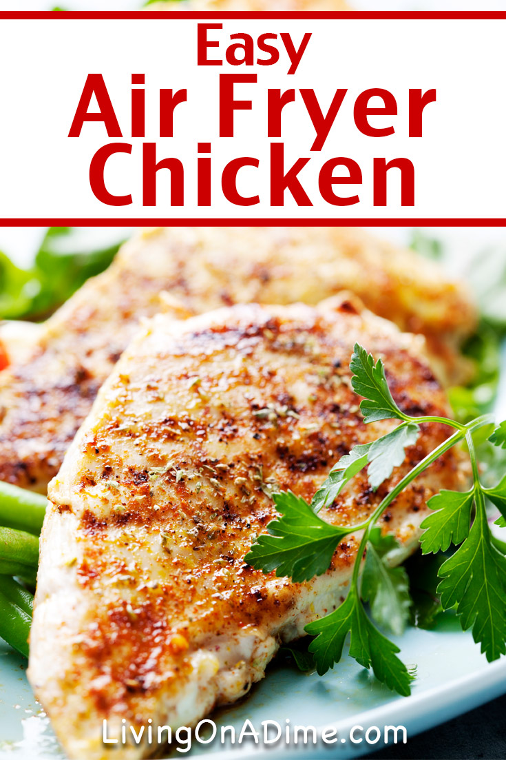 The first of our air fryer chicken breast recipes is this easy chicken recipe. It is super tasty as-is, or you can serve it with your choice of sauces to make a variety of flavors. I normally serve it with rice and a vegetable, but it's easy to serve with pasta, bread or anything else you like. My younger boys who tend to be more picky absolutely love this air fryer chicken recipe!