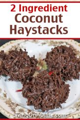 These 2 ingredient coconut haystacks are my husband Mike's favorite Christmas candy! They're super easy and quick to make and great for the coconut lover in your family. You can make them with milk chocolate, but dark chocolate is best to really bring out the contrast between the tasty dark chocolate and the light and flaky coconut! Find this and lots more easy Christmas candy recipes with 2 ingredients here!