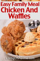 Easy Family Meals Week 2 – Chicken And Waffles And More!