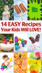 14 EASY Recipes Your Kids will LOVE!