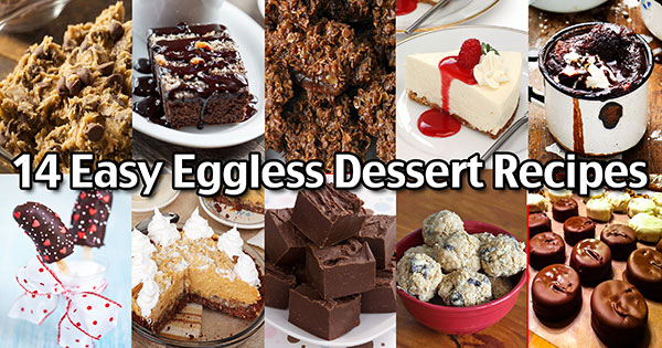 14 Easy Eggless Dessert Recipes - Eggless Desserts To Make At Home