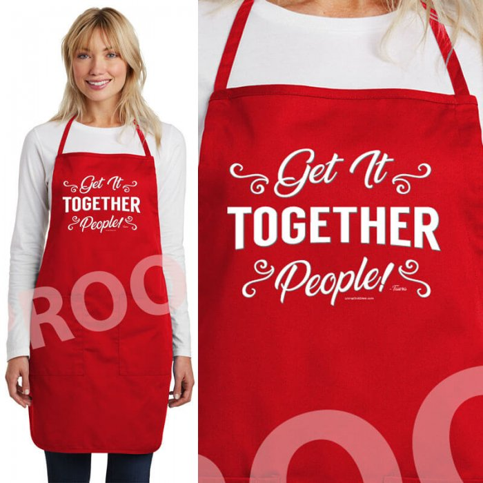 Get It Together, People! Apron