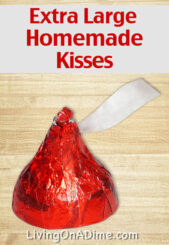 Valentine's Recipes – Extra Large Homemade Kiss