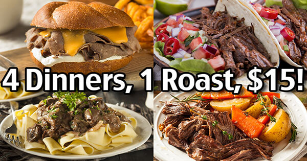 How To Plan Ahead Pot Roast - 4 Dinners, 1 Roast, $15!