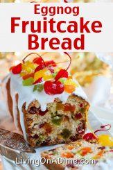 Eggnog Fruitcake Bread Recipe
