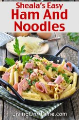 Sheala's Ham and Noodles Recipe